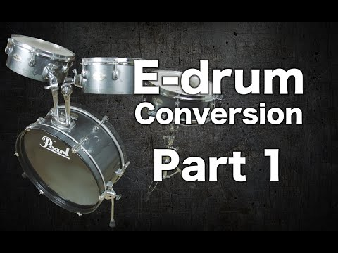 E-drum Conversion Part 1 (Kit Introduction)