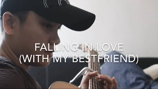 Falling In Love (With My Bestfriend) - Matt White (KAYE CAL Acoustic Cover)