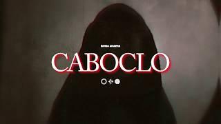 Banda Cigarra - Caboclo (Clipe Oficial)