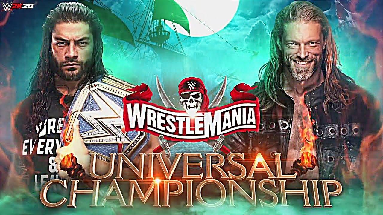 WWE WrestleMania 37 - Roman Reigns vs Edge   Universal Title Match - WWE 2K20