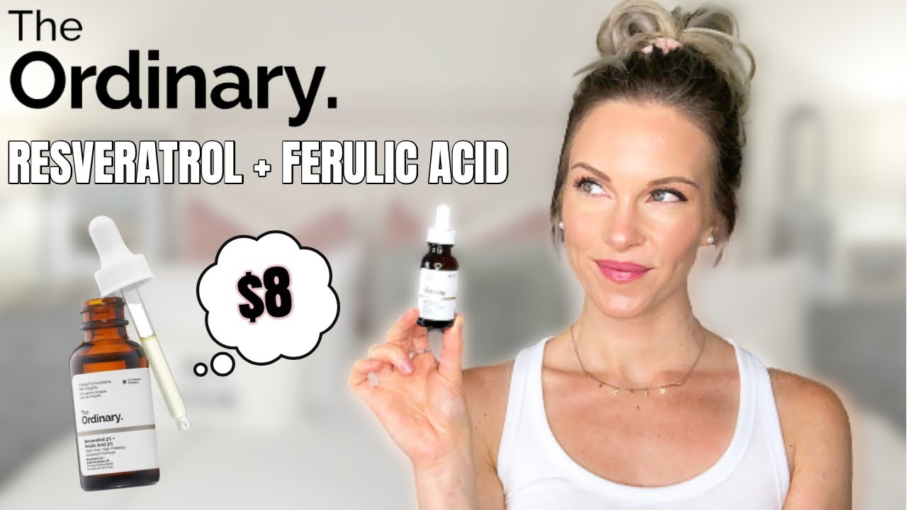 The Ordinary Resveratrol 3 Ferulic Acid 3 Youtube