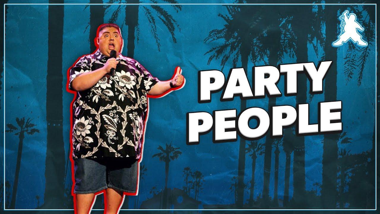 Party People | Gabriel Iglesias