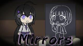 Mirrors: A Gacha Life Mini Movie // GLMM