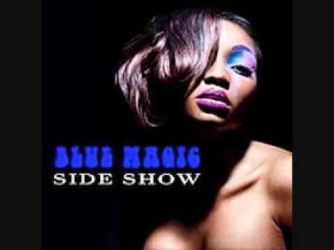 Blue Magic - Sideshow (Rework)