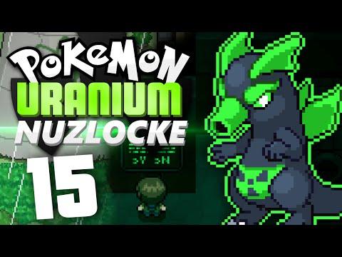 Pokémon Uranium Nuzlocke - Episode 15   Nuclear Plant Epsilon!