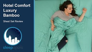 Hotel Comfort Bamboo Sheets Review - Is Bamboo the Material for You?