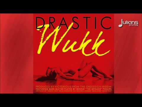 "Drastic - Wukk ""2014 Soca Music"" (Obession Riddim) ""Antigua"""