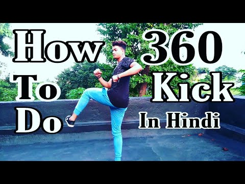 How To Do 360 Kick In Hindi Ll Tornado Kick Tutorial For Biginners Easy Step Ll By Sachin And Armaan