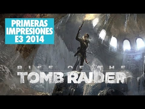 Rise of the Tomb Raider - Primeras Impresiones