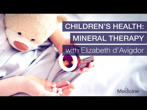 Children's Health: Mineral Therapy with Elizabeth d'Avigdor