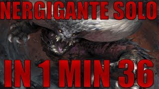 Monster Hunter | Solo Nergigante in 1 minute 36 | Charge Blade