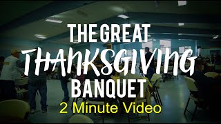 Redwood Gospel Mission's Great Thanksgiving Banquet- Short Video