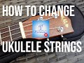 How To Change Ukulele Strings Got A Ukulele Beginners Guide