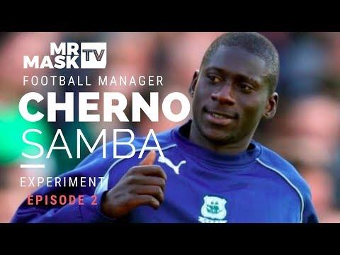 Ep 2 - Cherno Samba Football Manager Experiment