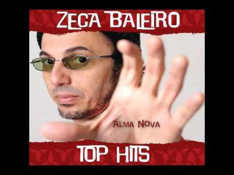 ZECA BALEIRO BAIXAR ALMA NOVA MUSICA