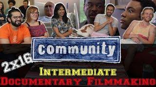 Community - 2x16 Intermediate Documentary Filmmaking - Group Reaction