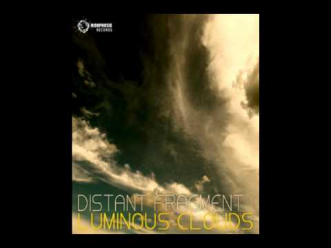 Distant Fragment - Luminous Clouds (Paul Kwitek Remix)