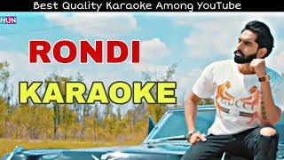 RONDI - Parmish Verma | KARAOKE With Lyrics || Lokdhun || BasserMusic