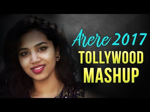Arere 2017 Tollywood Mashup | Manisha Eerabathini | Hareesh Naagaraj | Single Shot Video