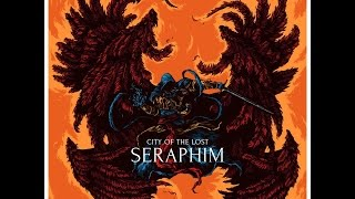 """City Of The Lost """"Seraphim"""""""