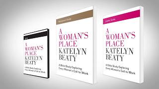 A Woman's Place Bible Study by Katelyn Beaty - Promo Video