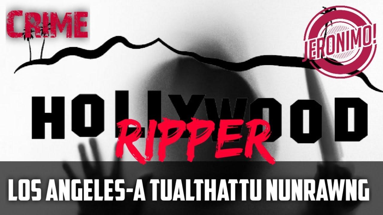 Download Crime- |Hollywood Ripper| Los Angeles-a tualthah hmangin Nula huaisen a tawng!