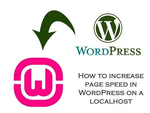 [Solved] WordPress Running Too Slow On Localhost 2018 wamp and xampp