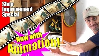 Woodworking Shop Upgrades, Storage Solutions, And Stop-motion Animation Too!
