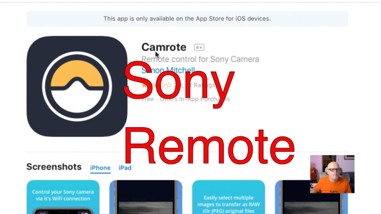 Camrote an amazing remote app for Sony mirrorless cameras