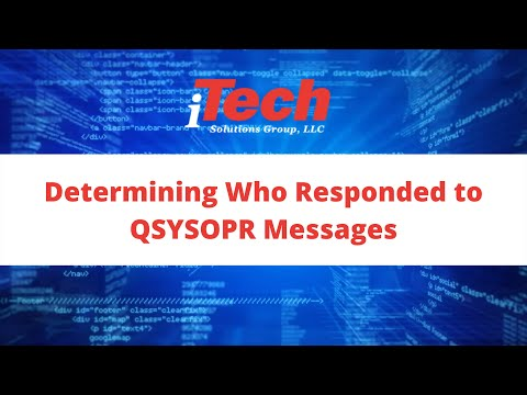 Determining Who Responded to QSYSOPR Messages | iTech Solutions Group