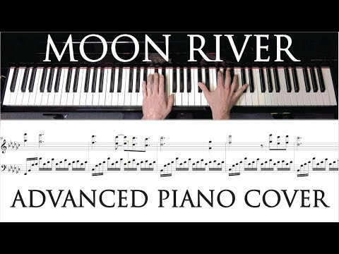 Moon River - Advanced Piano Cover - With Sheet Music