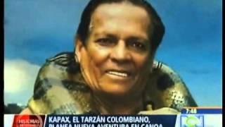 Video KAPAX EL TARZAN COLOMBIANO MAYO 2013 download MP3, 3GP, MP4, WEBM, AVI, FLV November 2017