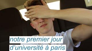 NOTRE PREMIER JOUR D'UNIVERSITÉ À PARIS