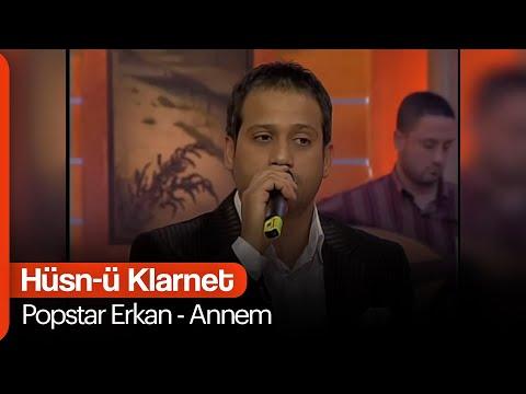 Popstar Erkan - Annem (Hüsn-ü Klarnet)