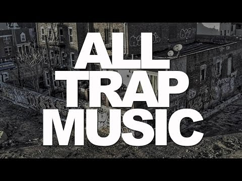 All Trap Music Mix  January 2014 Mixtape Vol 1