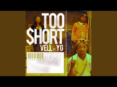TooShort (feat. YG)