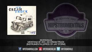 Montana of 300 - Ice Cream Truck [Instrumental] (Prod. By Jay Storm) + DOWNLOAD LINK