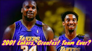 Why the 2001 Lakers are the Greatest Team Ever