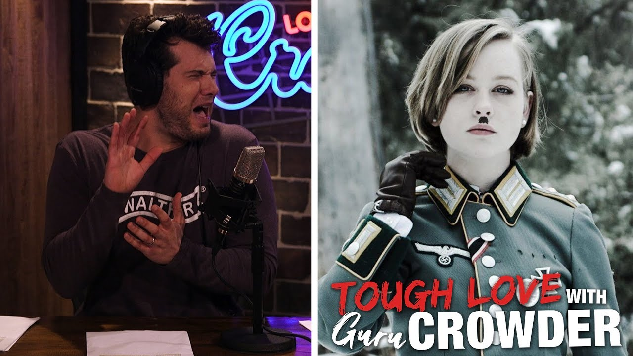 tough-love-help-i-m-dating-a-nazi-louder-with-crowder