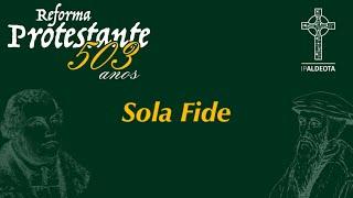 Reforma Protestante 503 anos - SolaFide