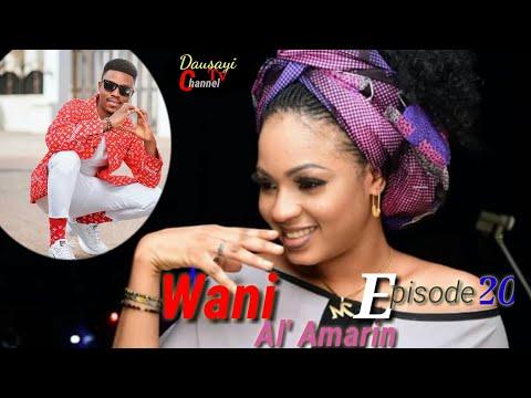 Wani_Al'amarin_New_Hausa_Novel's_ Episode's 20