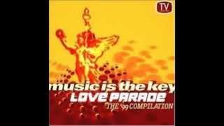Dr. Motte & Westbam - Music Is The Key, Love Parade 99 (Original)