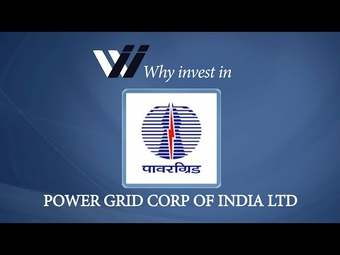 Power Grid Corp of India Ltd - Why Invest in