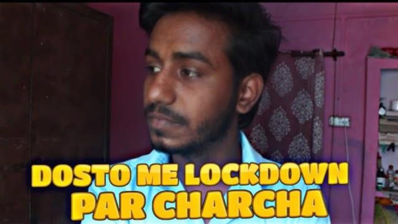 DOSTO ME LOCKDOWN PAR CHARCHA || TENSION TIGHT HAI