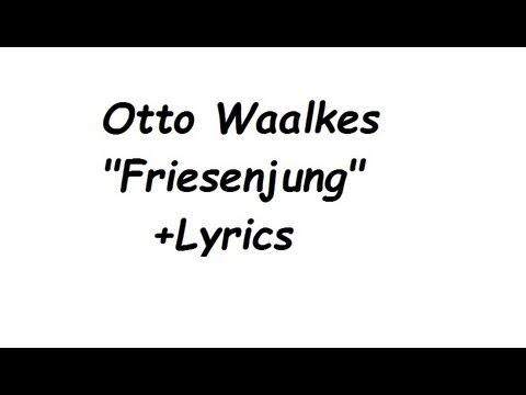 Otto Waalkes Friesenjung + Lyrics