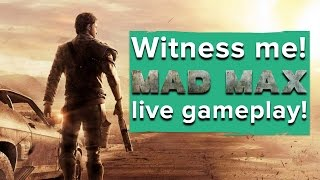 Mad Max - Live PS4 gameplay!