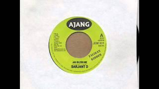 Sarjant D - Jah Bless Me [Dancehall]