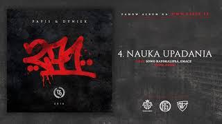Papis & Dyniek - NAUKA UPADANIA ft. Sowo, Emace // Prod. Dziku Beatz.