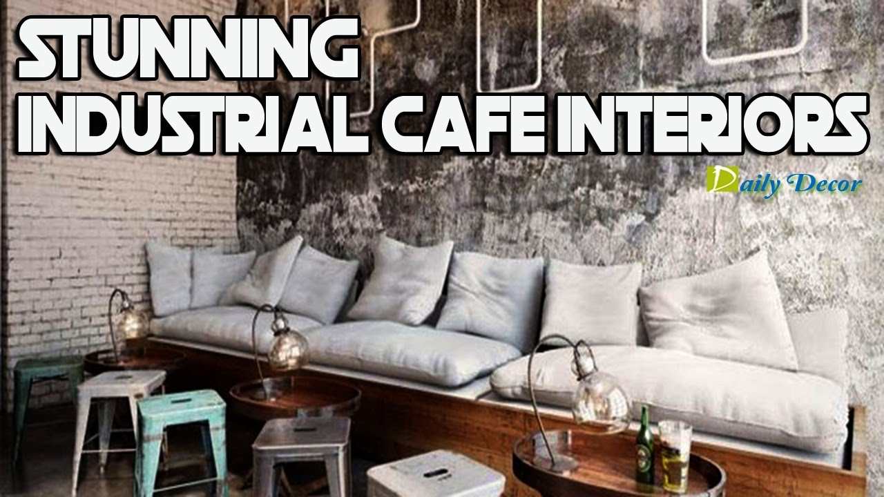 Daily Decor] 17 Stunning Industrial Cafe Interiors - YouTube
