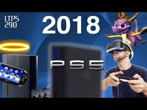 2018 PlayStation Predictions! PS5 Rumors? Spyro PS4? Vita Dead? 2017 Results. - [LTPS #290]